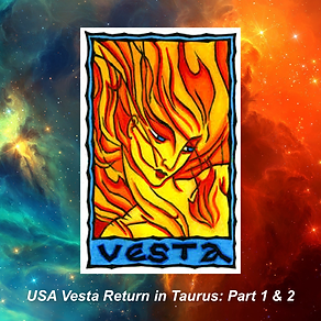 USA Vesta Return in Taurus on August 3, 2019