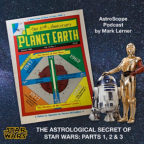 The Astrological Secret of Star Wars: Parts 1, 2 and 3