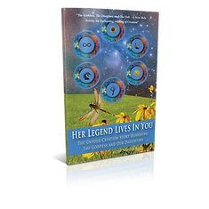 Her Legend Lives In You:  The Untold Creation Story Honoring The Goddess And Our Daughters.  By Myron J. Clifton