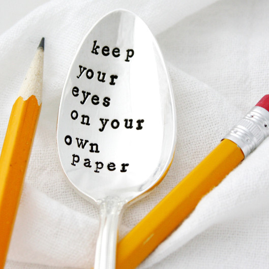 Keep Your Eyes on Your Own Paper!