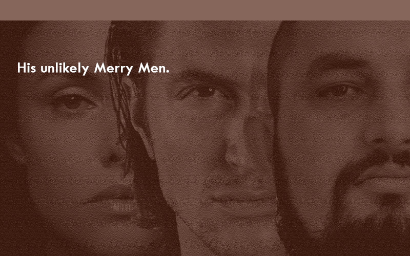 Unlikely Merry Men