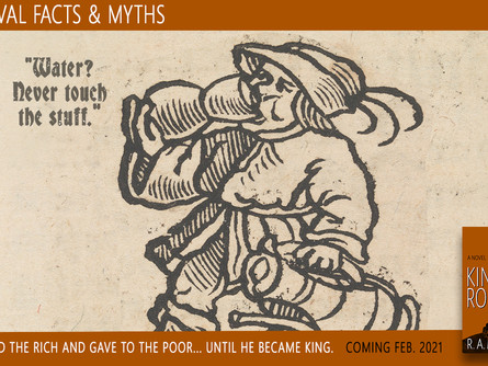 """Medieval Facts & Myths: """"Water? Never touch the stuff."""""""