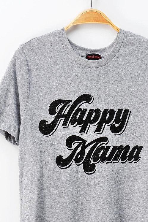 Happy Mama Tee
