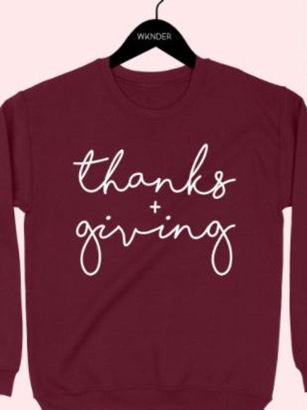 Thanks & Giving Sweatshirt