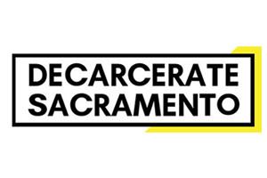 Decarcerate Sacramento