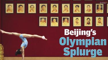 Bejing's Olympian Splurge