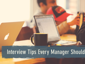 Interview Tips Every Manager Should Know to Find the Perfect Candidate