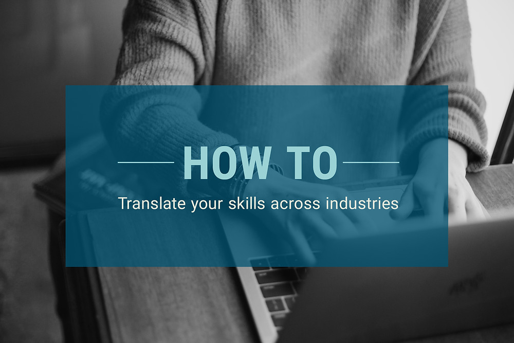 Translate Your Skills Across Industries