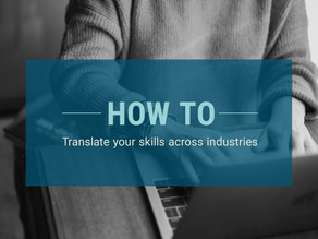 How to Translate Your Skills Across Industries