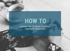 How to Answer the 10 Most Common Interview Questions