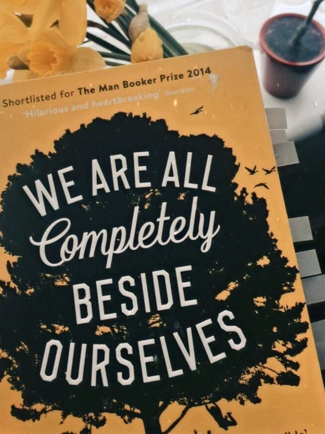 My copy of 'We Are All Completely Beside Ourselves'