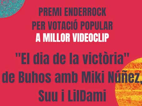 """""""El dia de la victòria"""" Premi Enderrock a millor videoclip del 2020!"""