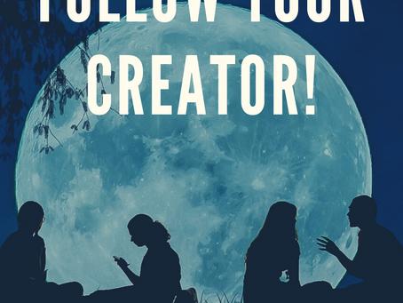 Don't Follow the Church. Follow Your Creator!