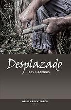 Desplazado by Bev Magennis