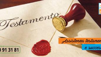 Assistenza in materia testamentaria e successoria