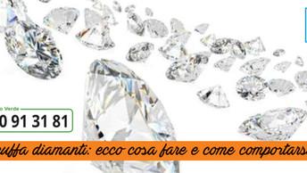 La truffa dei diamanti: ecco come uscirne