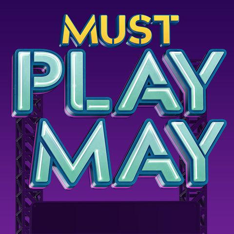 Must Play May