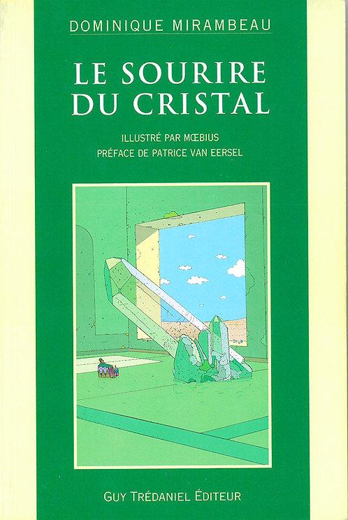 Le Sourire du Cristal