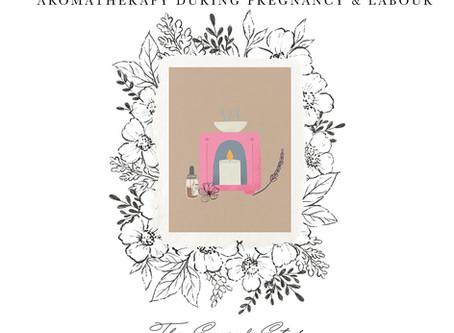 Aromatherapy remedies for pregnancy & labour