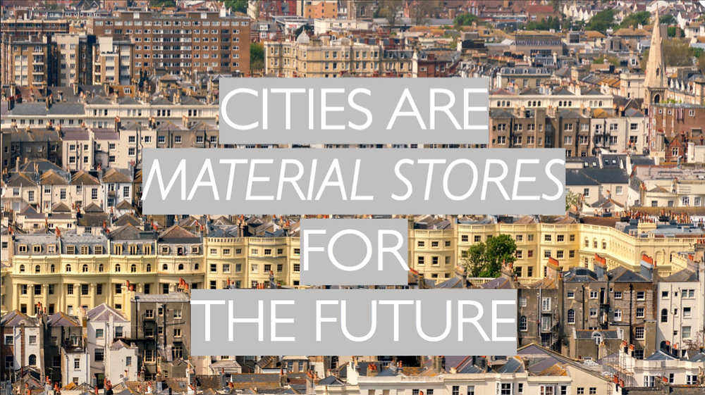 Cities are material stores for the future