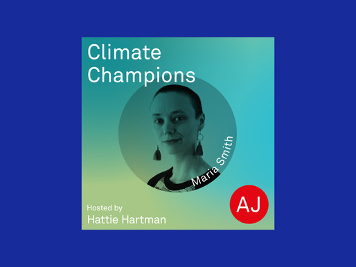 Climate Champions podcast launches with Maria Smith