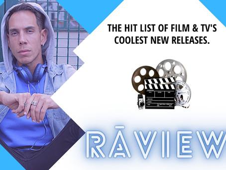 RāViewz: Film & TV | Apr 2021