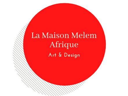 La Maison Melem ouvre ses portes en Afrique de l'EST