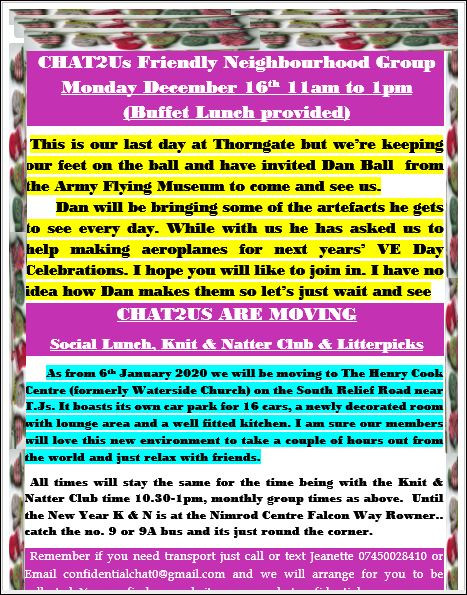 CHAT2Us last meetings Nimrod on December 9th and our monthly meeting at Thorngate is December 16th. Look at the poster below. Hope to see you at one or both of them! Merry Christmas and a Happy New Year!