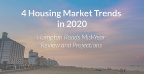 4 Housing Market Trends in 2020 | Hampton Roads [Mid-Year Review and Projections]
