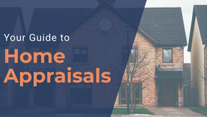 Guide to Home Appraisals in 2021