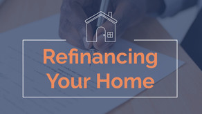 Refinancing Your Home in 2021