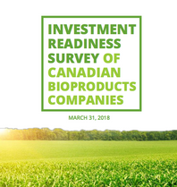 Canadian BioProducts Industry Strives to Increase Investor Interest. --Report to follow on the Inves