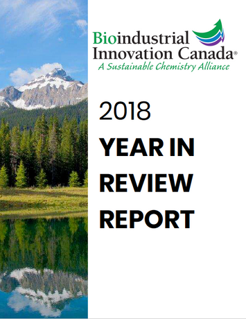 Bioindustrial Innovation Canada 2018 Year in Review Report