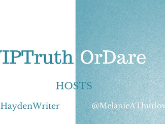 #WIPTruthOrDare - EXCITING NEWS!
