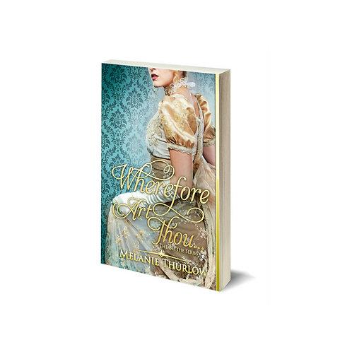 Wherefore Art Thou... Paperback