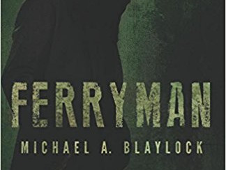 Review: Ferryman, by Michael Blaylock