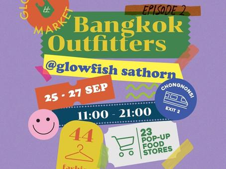 Glowfish Market Ep.2 Bangkok Outfitters