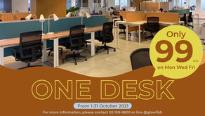 Welcome Back! One desk 99THB on Mon Wed Fri!