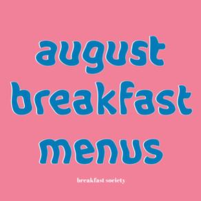 August Breakfast Menus