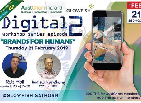"""Digital Workshop Series Episode Two: """"Brands for Humans"""""""