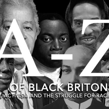 HISTORY: A-Z BLACK BRITONS – PART 1/3