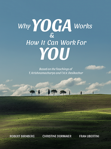 Why Yoga Works and how it can work for you