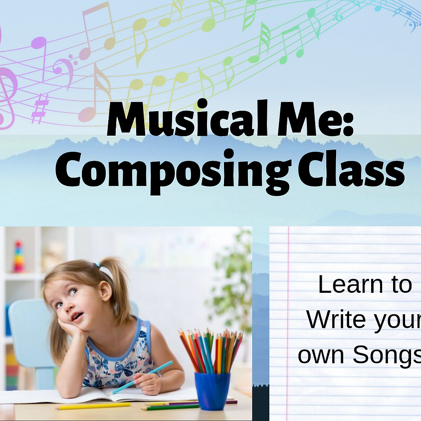 Musical Me: Composing Class