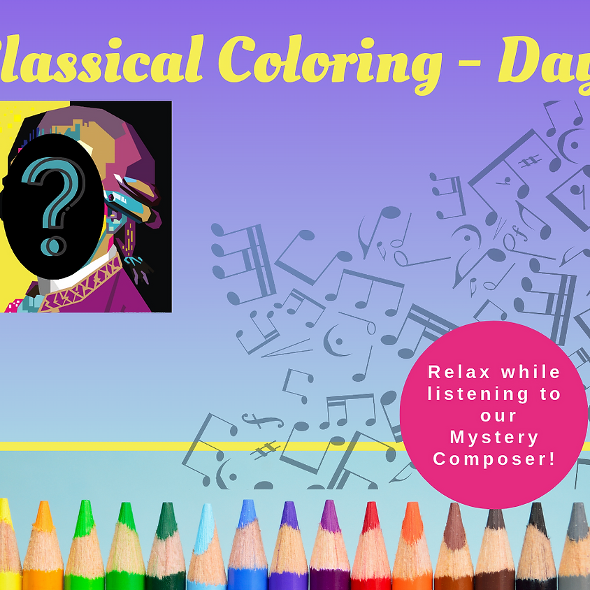 Classical Coloring - Mystery Day!
