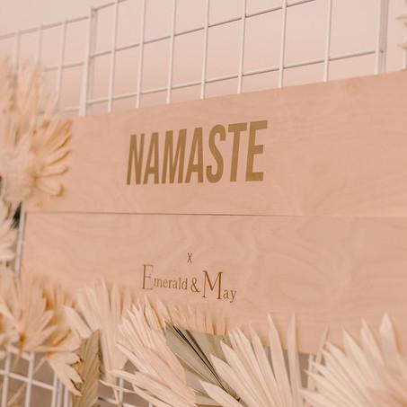 Namaste x Emerald & May