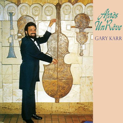Apres Un Rêve – Gary Karr