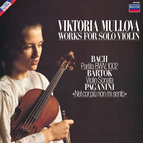Works for Solo Violin - Viktoria Mullova