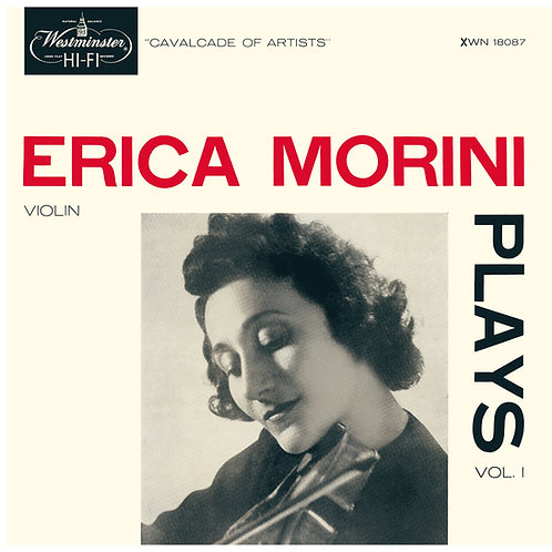 Erica Morini Plays Vol.1