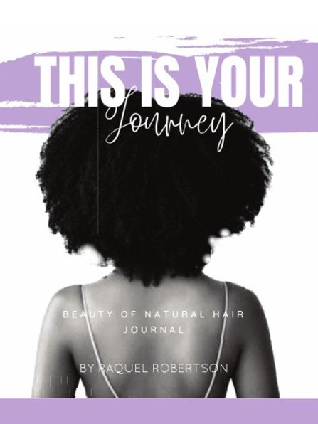 Beauty of Natural Hair - Hair Journal