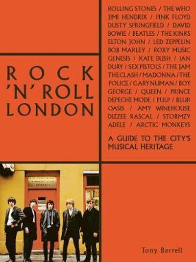 Rock 'n' Roll London       by Tony Barrell